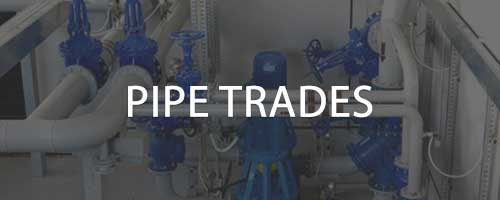 Pipe Trades
